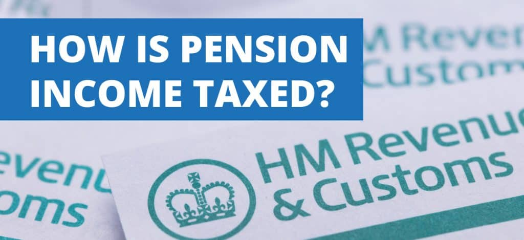 How is pension income taxed? Banner